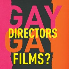 Gay Directors, Gay Films? A Book by Emmanuel Levy.  Panel in Venice Film Fest, sept 8, 2015 Sala Tropicana Istituto Luce Cinecittà, Hotel Excelsior.