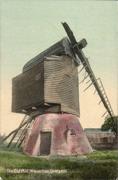 The Old Windmill # 1 in The Dale Series. taken in 1910 Liverpool Town, Liverpool History, Liverpool England, Old Windmills, The Good Old Days, Vintage Postcards, Lantern, Past, Old Things