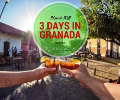 How to Kill 3 Lazy Days in Granada - This Life in Trips