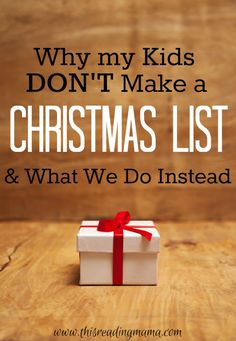 Why my Kids Do Not Make a Christmas List and What We Do Instead | This Reading Mama