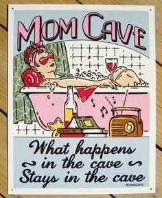 Mom Cave Sanctuary TIN SIGN funny wall decor bathroom wine pink bath metal 1809