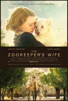 The Zookeeper�s Wife Coming 3.31.17 via @BeckyRyanWillis