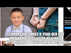 School Cops Force 8YR OLD Boy Into Handcuffs After He Fended Off Bully,I...
