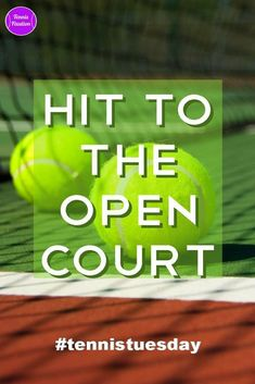 Simple #Tennis Tips - Hit to the Open Court #tennistuesday #tennistips