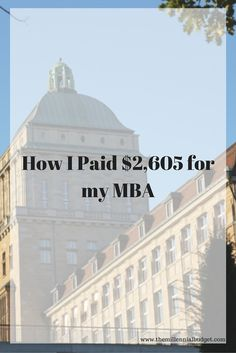 Pursuing a post graduate degree can be expensive. Check out how I got my MBA for only $2,605! Ask questions to the right people and you may be surprised.