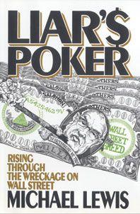 Liar's Poker, by Michael Lewis