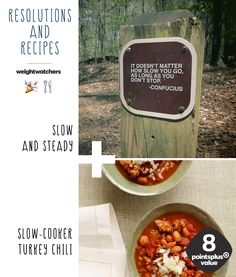 2015 Resolution Recipes #2: Slow and steady + Slow-Cooker Turkey Chili. You can reduce your stress level and focus on more important things this new year with an easy slow cooker recipe. 8 PointsPlus Value!