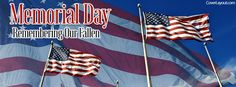 Memorial Day Remembering Our Fallen Facebook Cover coverlayout.com