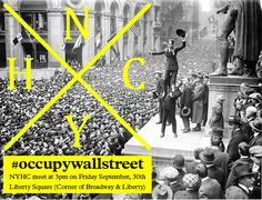 NYHC Makes Call to Occupy Wall Street This Friday at 3pm!