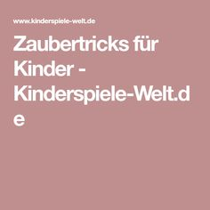 Zaubertricks für Kinder - Kinderspiele-Welt.de