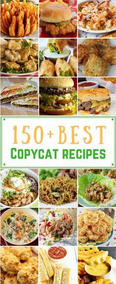 150 Best Copycat Recipes