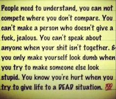 Bitch you can never compete. Someone Elses, When Someone, Dont Compare, You Stupid, My Attitude, Make A Person, You Tried, Jealous, Real Talk