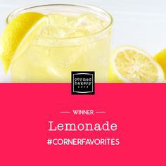 """""""The lemonade is so good! Makes me long for warmer weather, but at least, we can have lemonade anytime."""" Catherine Mann DeWaal #CornerFavorites"""