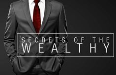 The Secrets of the Wealthy - CardoneZone What Is Success, Self Development, Life Skills, Helping People, The Secret, Life Is Good, Leadership, Happy, Money