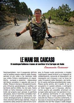 http://www.eastjournal.net/ecco-a-voi-most-la-vostra-rivista-sulleuropa-centro-orientale/25797 IL CAUCASO