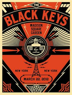Shepard Fairey's poster for tonight's Black Keys show at MSG via Inside the Rock Poster Frame.