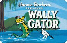 Wally Gator...was a swinging alligator...  :)