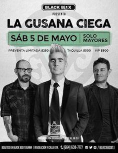 Black Box Tijuana trae a La gusana ciega en mayo. Save the date y compren sus boletos con tiempo!
