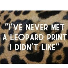 Me and my girls each have pics when we were babies in leopard coats and hats :) we still laugh about that!!!! It's an inside joke. We got it from my mom and grandma we have always loved this print!!!!!!