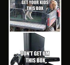 Dog box over Xbox any day!