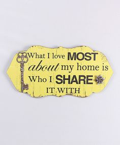 Another great find on #zulily! 'Love About My Home' Wall Sign by Young's #zulilyfinds