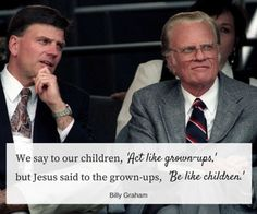Billy Graham Family, Pastor Billy Graham, Billy Graham Quotes, Rev Billy Graham, Jesus Quotes, Faith Quotes, Sign Quotes, Qoutes, Franklin Graham