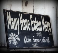 Hahaha! Gotta make this. Great sign for the kitchen. Very reassuring.