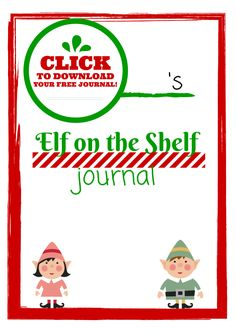 Keep track of your Elf's antics with this Elf on the Shelf Journal free printable!