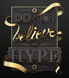 Don't believe the hype by Jose Checa