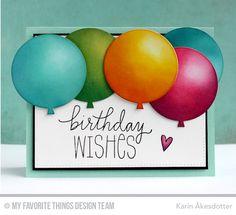 Birthday Wishes & Balloons, Blueprints 26 Die-namics - Karin Åkesdotter #mftstamps Handmade Birthday Cards, Happy Birthday Cards, Greeting Cards Handmade, Birthday Wishes, Birthday Greetings, Birthday Quotes, Tarjetas Diy, Watercolor Birthday Cards, Copics