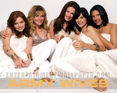 Original Army Wives <3 I am in love with this show!!