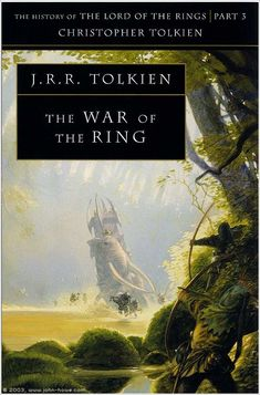 The History of Middle Earth Volume 8: The War of the Ring