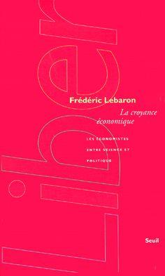 Frédéric Lebaron , spécialiste et chercheur en sociologie économique, explique dans cet ouvrage pourquoi le langage économique a envahi tous les secteurs de l'activité sociale.