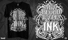 """MY BLOOD TYPE IS INK"". TypoTees"