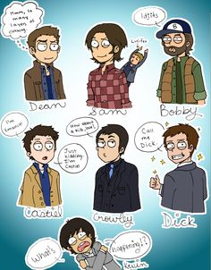 """OMG! This is great!     Dean: """"Mmm... So many layers...""""    Sam: *twitch* (Luci on shoulder)  Bobby: """"Idjits""""  Castiel: """"I'm Emanuel. JK I'm Castiel.""""   Crowley: """"How 'bout a kiss love?""""  Dick Romen: """"Call me Dick.""""   Kevin: """"WHAT'S! HAPPING?!"""""""