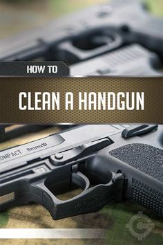 How To Clean A Gun | Cleaning Tips & Tricks by Gun Carrier at http://guncarrier.com/how-to-clean-a-gun-cleaning-tips-tricks