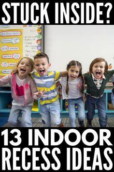 Rain rain go away! 13 indoor recess activities for kids