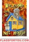 Welcome Nuthouse House Flag