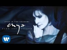Favorite song on this new album. Great to listen to while running the boat on Broad Creek at sunset with a moonrise | Enya - Even In The Shadows (Static Video) - YouTube
