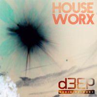 hOUSEwORX - Episode 042 - Jon Manley - D3EP Radio Network - 170715 by JonManley on SoundCloud