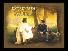 ENTREVISTA COM DEUS (REFLEXÃO DE VIDA) veja!! linda mensagem - YouTube