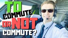 Pilot Commuting Explained - Commuting vs Living in Base Pilot, Mens Sunglasses, Base, Man Sunglasses, Pilots, Remote