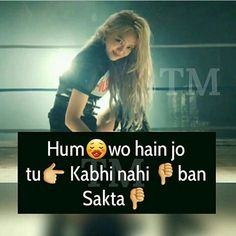 Whatsapp Status Quotes, Desi Quotes, Funny Quotes, Girly Attitude Quotes, Girl  Attitude, Girl Facts, Queen Quotes, Personality Types, Sad