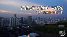 First Time Guide to Bangkok
