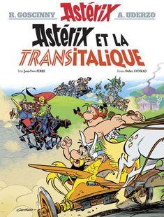 Astérix - Tome 37 - Astérix et la Transitalique - Didier Conrad, Jean-Yves Ferri - cartonné - Achat Livre ou ebook - Achat & prix | fnac