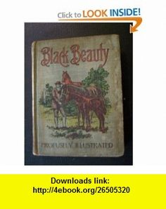 Black Beauty an Autobiography of a Horse Anna Sewell ,   ,  , ASIN: B002GOO23O , tutorials , pdf , ebook , torrent , downloads , rapidshare , filesonic , hotfile , megaupload , fileserve