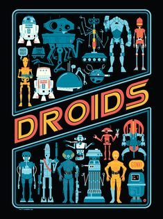 """""""Droids"""" Star Wars print by Dave Perillo on DeviantArt. Tbh The Battle Droids were my fav. Star Wars Fan Art, Star Wars Love, Star Wars Droiden, Star Wars Party, Star Wars Poster, Geeks, Arte Robot, Star Wars Celebration, Star Wars Pictures"""