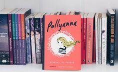 Que lição o livro Pollyanna nos ensina? #livro #resenha #dicas