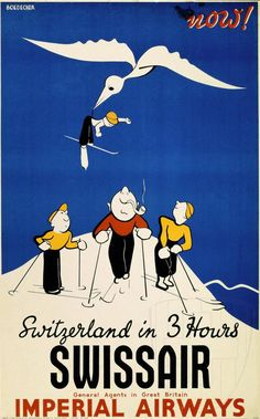 switzerland in 3 hours SWISSAIR Imperial airways.
