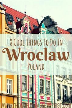 Wroclaw, Poland Poland Travel Off the beaten path Poland
